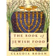 The Book of Jewish Food by RODEN, CLAUDIA, 9780394532585