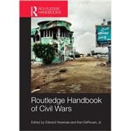 Routledge Handbook of Civil Wars by Newman; Edward, 9780415622585