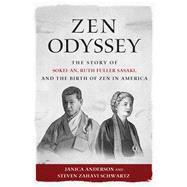 Zen Odyssey by Anderson, Janica; Schwartz, Steven Zahavi; Murphy, Sean; Watts, Joan, 9781614292586