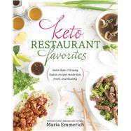 Keto Restaurant Favorites by Emmerich, Maria, 9781628602586