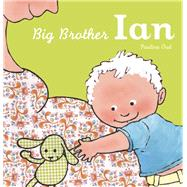 Big Brother Ian by Oud, Pauline, 9781605372587