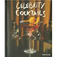 Celebrity Cocktails by Van Flandern, Brian; Gottschalk, Harald, 9781614282587