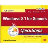 Windows 8.1 for Seniors QuickSteps by Matthews, Marty, 9780071832588