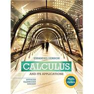 Calculus and Its Applications Expanded Version Media Update by Bittinger, Marvin L.; Ellenbogen, David J.; Surgent, Scott J., 9780134122588