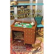 Much Ado About Muffin by Hamilton, Victoria, 9780425282588