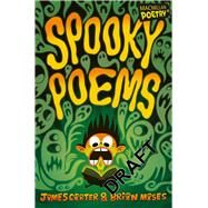 Spooky Poems by Carter, James; Moses, Brian; Garbutt, Chris, 9781447272588
