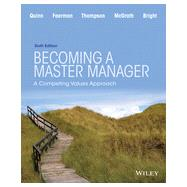 Becoming a Master Manager: A Competing Values Approach by Quinn, 9781118582589