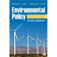 Environmental Policy by Vig, Norman J.; Kraft, Michael E., 9781483352589