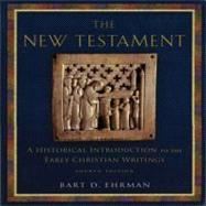 The New Testament; A Historical Introduction to the Early Christian Writings by Bart D. Ehrman, 9780195322590