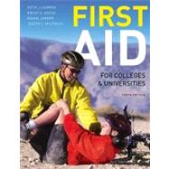 First Aid for Colleges and Universities by Karren, Keith J., Ph.D.; Hafen, Brent Q., Ph.D.; Mistovich, Joseph J.; Limmer, Daniel J., EMT-P, 9780321732590