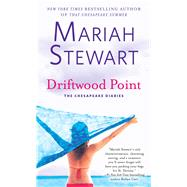 Driftwood Point by Stewart, Mariah, 9781476792590