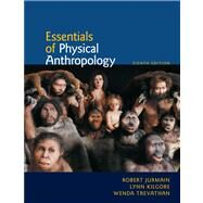 Essentials Of Physical Anthropology by Jurmain, Robert; Kilgore, Lynn; Trevathan, Wenda, 9780840032591