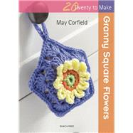 Granny Square Flowers by Corfield, May, 9781782212591