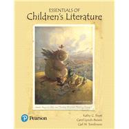 Essentials of Children's Literature by Short, Kathy G.; Lynch-Brown, Carol M.; Tomlinson, Carl M., 9780134532592