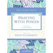 Praying With Power by Kinde, Christa; Clairmont, Patsy, 9780310682592
