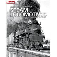 Guide to North American Steam Locomotives by Drury, George H., 9781627002592