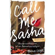 Call Me Sasha by Leigh, Geena, 9781760112592