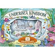 Undersea Kingdom Create Your Own Magical 3D Scenes by Stiles, Anna, 9781783122592
