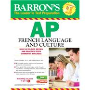Barron's Ap French Language and Culture by Kurbegov, Eliane; Weiss, Edward, 9781438072593