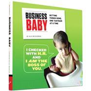Business Baby by Beckerman, Alex; Cunningham, Ryan, 9781452142593
