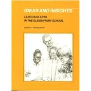 Ideas and Insights : Language Arts in the Elementary School at Biggerbooks.com