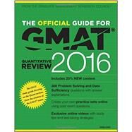 The Official Guide for GMAT Quantitative Review 2016 by Graduate Management Admission Council, 9781119042594