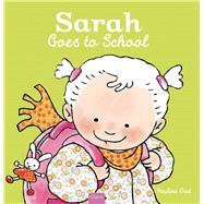 Sarah Goes to School by Oud, Pauline, 9781605372594