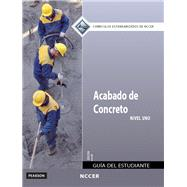 Concrete Finishing Level 1 Trainee Guide in Spanish (International Version) by NCCER, 9780133752595