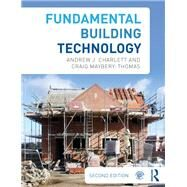 Fundamental Building Technology by Charlett; Andrew J., 9780415692595