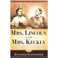 Mrs. Lincoln and Mrs. Keckly 9780767902595U