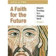 A Faith for the Future by Zink, Jesse, 9780819232595