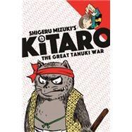 Kitaro the Great Tanuki War by Mizuki, Shigeru, 9781770462595