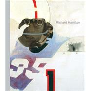Richard Hamilton by Godfrey, Mark; Schimmel, Paul; Todoli, Vicente, 9781849762595