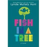 Fish in a Tree by Hunt, Lynda Mullaly, 9780399162596