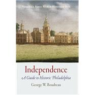 Independence by Boudreau, George W., 9781594162596