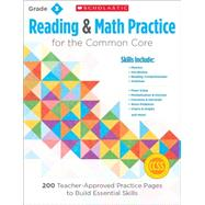 Reading and Math Practice: Grade 3 200 Teacher-Approved Practice Pages to Build Essential Skills by Lee, Martin; Miller, Marcia, 9780545672597