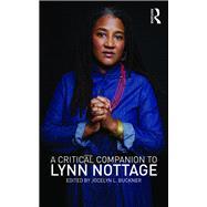 A Critical Companion to Lynn Nottage by Buckner; Jocelyn L., 9781138822597