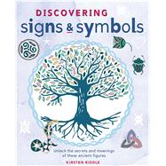 Discovering Signs and Symbols by Riddle, Kirsten, 9781782492597