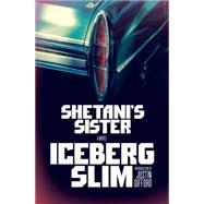 Shetani's Sister by SLIM, ICEBERGGIFFORD, JUSTIN, 9781101872598
