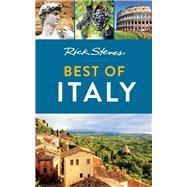 Rick Steves Best of Italy by Steves, Rick, 9781631212598