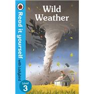 Wild Weather by Ladybird, 9780241312599
