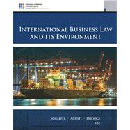 International Business Law and Its Environment by Schaffer, Richard; Agusti, Filiberto; Dhooge, Lucien J., 9781305972599