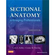 Sectional Anatomy for Imaging Professionals by Kelley, Lorrie L., 9780323082600