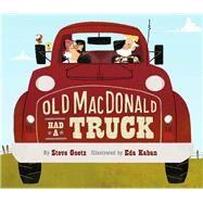 Old Macdonald Had a Truck by Goetz, Steve; Kaban, Eda, 9781452132600