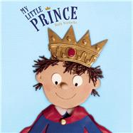 My Little Prince by Wielockx, Ruth, 9781605372600