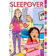 The Sleepover by Malone, Jen, 9781481452601