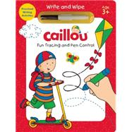 Caillou, Fun Tracing and Pen Control Preschool Writing Activities by Paradis, Anne; Sévigny, Eric, 9782897182601