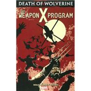 Death of Wolverine by Soule, Charles; Larroca, Salvador; Unzueta, Angel, 9780785192602