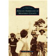 African Americans of Monterey County by Adkins, Jan Batiste, 9781467132602