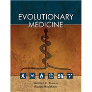 Evolutionary Medicine by Stearns, Stephen C.; Medzhitov, Ruslan, 9781605352602